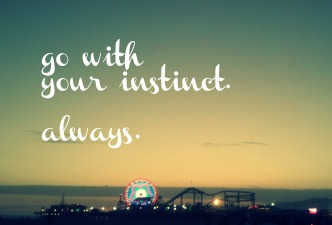 Go-with-your-instinct-always1